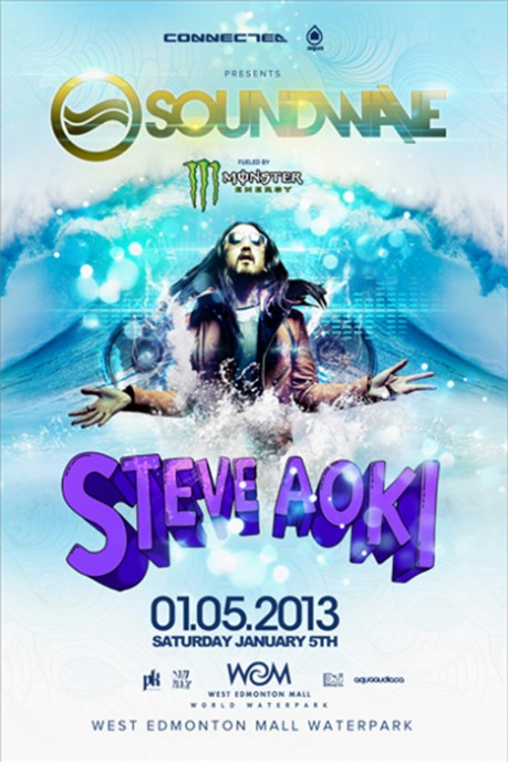 Steve Aoki, Monster Energy, Connected Ent., Aqua Audio, PK Sound and a giant indoor waterpark!